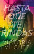 Hasta que te Rindas - Victoria Vílchez - Kiwi