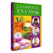 Farmacia en Casa - Isabel Toyos - Lexus Editores