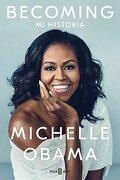 Becoming: Mi Historia - Michelle Obama - Plaza & Janés