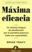 Maxima Eficacia - Brian Tracy - Empresa Activa