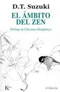 El Ámbito del zen - Daisetz Teitaro Suzuki - Kairos