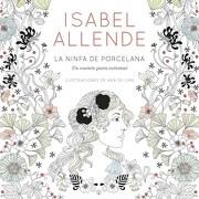 La Ninfa de Porcelana - Allende Isabel - Sudamericana