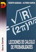 Lecciones de Cálculo de Probabilidades - Vicente Quesada Paloma,Alfonso García Pérez - Díaz De Santos