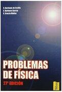 Problemas de Física - Santiago Burbano De Ercilla,Enrique Burbano García,Carlos Gracia Muñoz - Editorial Tébar Flores
