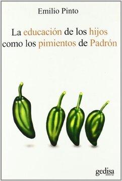 portada La Educacion de los Hijos Como los Pimientos de Padron