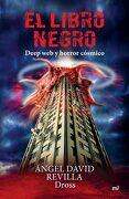 El Libro Negro. Deep web y Horror Cosmico - Dross - Martinez Roca
