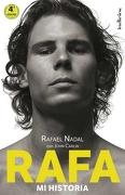 Rafa, mi Historia - John Carlin,Rafael Nadal Parera - Indicios