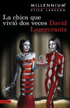 portada La Chica que Vivió dos Veces: Serie Millenium 6
