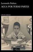 Agua por Todas Partes. Vivir y Escribir en Cuba