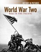 World war 2 - war in the Pacific (History in Pictures) (libro en Inglés)