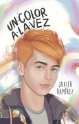 Un Color a la vez - Javier Ramírez - Montena