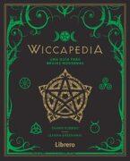 Wiccapedia: Una Guia Para Brujas Modernas