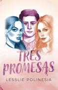 Tres Promesas - Lesslie Polinesia - Altea