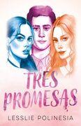 Tres Promesas  - Leslie Polinesia - Montena