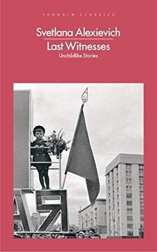 portada Last Witnesses: Unchildlike Stories (libro en Inglés)