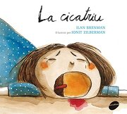 La Cicatriu (libro en Catalán) - Ilan Brenman - Animallibres