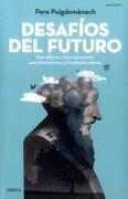 Desafios del Futuro - Pere PuigdomÈNech Rosell - Crítica