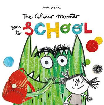 portada The Colour Monster Goes to School (libro en Inglés)