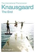 The End: My Struggle Book 6 (Knausgaard) (libro en Inglés)