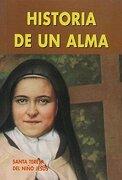 Historia de un Alma - Teresa Del NiÑO JesÚS - Edibesa