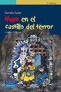 Hugo en el Castillo del Terror - Cornelia Funke - Prentice Hall