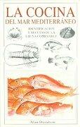 La Cocina del mar Mediterráneo: Identificación y Recetas de la Fauna Comestible - Alan Davidson - Omega