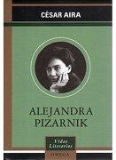 Alejandra Pizarnik - Cesar Aira - Omega