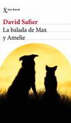 La Balada De Max Y Amelie - David Safier - Seix Barral
