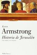 Historia de Jerusalén - Karen Armstrong - Paidos