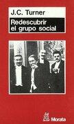Redescubrir el Grupo Social: Una Teoría de Categorización del yo - John C. Turner - Morata