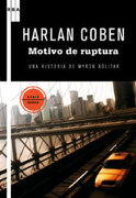Motivo de Ruptura: Una Historia de Myron Bolitar - Harlan Coben - Rba