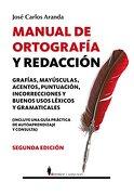 Manual de Ortografia y Redaccion - José Carlos Aranda Aguilar - Editorial Berenice