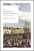 Los Orígenes del Mundo Moderno - Robert Marks - Critica