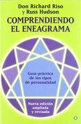 Comprendiendo el Eneagrama: Guía Práctica de los Tipos de Personalidad - Don Richard Riso,Russ Hudson - La Esfera De Los Libros, S.L.