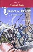 Tirant lo Blanc 03 el Sitio de Rodas - Joanot Martorell - Marge Books