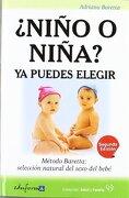 Niño o Niña?  Ya Puedes Elegir: Método Baretta, Selección Natural del Sexo del Bebé - Adriana Alicia Baretta - Editorial Mad