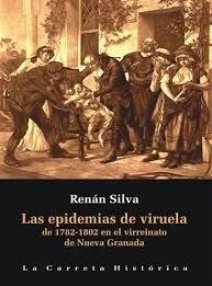 portada Epidemias de Viruela de 1782 y 1802 en el Virreinato de Nuev