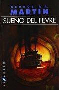 Sueño del Fevre - George R. R. Martin - Ediciones Gigamesh