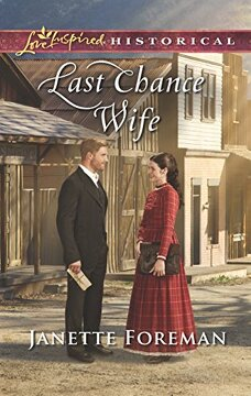 portada Last Chance Wife (Love Inspired Historical) (libro en Inglés)