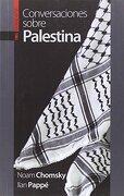 Conversaciones Sobre Palestina - Noam Chomsky,Ilan Pappé - Txalaparta