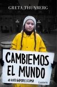 Cambiemos El Mundo - Greta Thunberg - Lumen