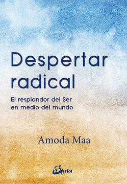 portada Despertar Radical: El Resplandor del ser en Medio del Mundo