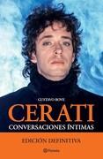 Cerati Conversaciones Intimas [Edicion Definitiva]