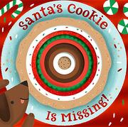 Santa's Cookie is Missing! (Board Book With Die-Cut Reveals) (libro en Inglés)
