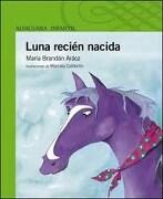 Luna Recien Nacida - Maria Brandan Araoz - Santillana