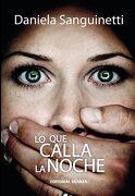 Lo que Calla la Noche - Sanguinetti Daniela - Dunken