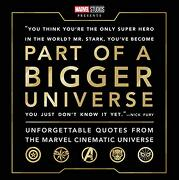 Part of a Bigger Universe: Unforgettable Quotes From the Marvel Cinematic Universe (libro en Inglés)