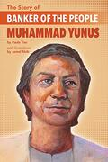 The Story of Banker of the People Muhammad Yunus (libro en Inglés)