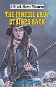 The Pinfire Lady Strikes Back (a Black Horse Western) (libro en Inglés)