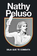 Deja que te Combata - Nathy Peluso - Temas De Hoy